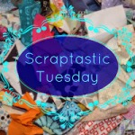 Scraptastic Tuesday